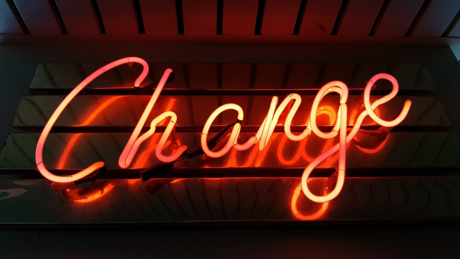 Il cambiamento: cosa richiede e come ottenerlo